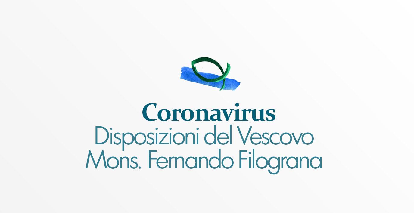 Coronavirus – Disposizioni del Vescovo Mons. Fernando Filograna