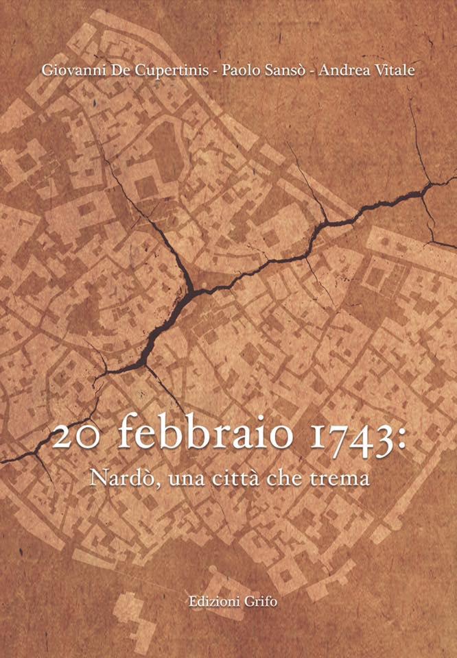 """Presentazione libro: """"20 febbraio 1743: Nardò, una città che trema"""""""