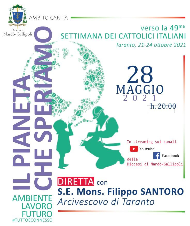 Il Pianeta che speriamo – diretta con Mons. Filippo Santoro