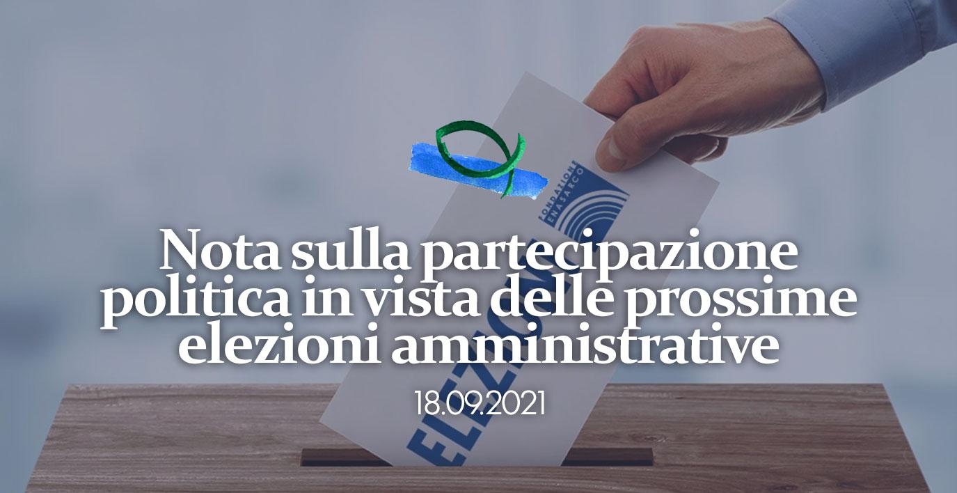 Nota sulla partecipazione politica in vista delle prossime elezioni amministrative comunali